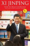 XI Jinping : how to read the Confucius and other Chinese classical thinkers / Zhang Fenzhi