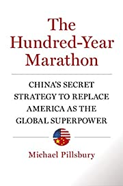 The Hundred-Year Marathon: China's…