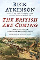 The British Are Coming: The War for America,…