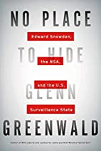 No Place to Hide: Edward Snowden, the NSA,…