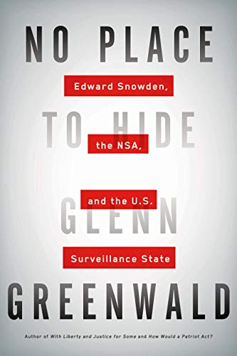Image for No Place to Hide: Edward Snowden, the NSA, and the U.S. Surveillance State