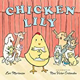 Chicken Lily / Lori Mortensen ; illustrated by Nina Victor Crittenden