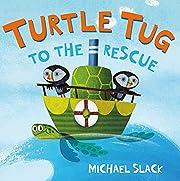 Turtle Tug to the Rescue av Michael Slack