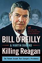 Killing Reagan: The Violent Assault That…