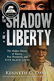 In the Shadow of Liberty: The Hidden History…