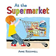 At the Supermarket de Anne Rockwell