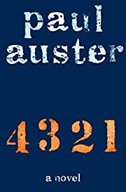4 3 2 1: A Novel por Paul Auster