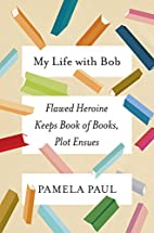 My Life with Bob: Flawed Heroine Keeps Book…