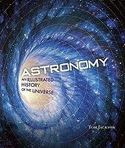 Astronomy – tekijä: Tom Jackson