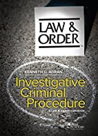 Investigative Criminal Procedure: A Law &…