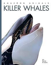 Killer Whales (Amazing Animals) av Kate…