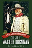 A real American character : the life of Walter Brennan / Carl Rollyson