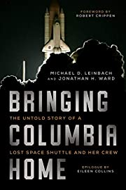 Bringing Columbia Home: The Untold Story of…