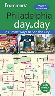 Frommer's Philadelphia day by day (Day by…