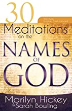 30 Meditations on the Names of God by…
