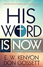 His word is now by Don Gossett