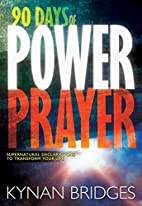 90 Days Of Power Prayer: Supernatural…