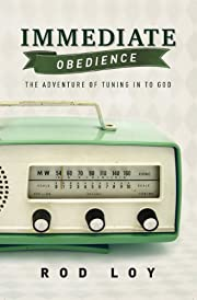 Immediate Obedience: The Adventure of Tuning…