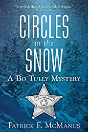 Circles in the Snow: A Bo Tully Mystery (Bo…