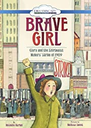 Brave Girl: Clara and the Shirtwaist…