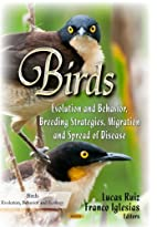 Birds: Evolution and Behavior, Breeding…