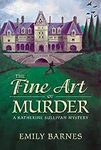 The Fine Art of Murder: A Katherine Sullivan…