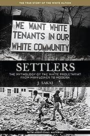 Settlers: The Mythology of the White…