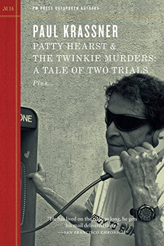 Patty Hearst & The Twinkie Murders: A Tale of Two Trials (Outspoken Authors), Krassner, Paul