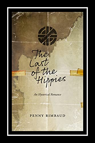 The Last of the Hippies: An Hysterical Romance, Rimbaud, Penny