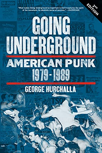 Image for Going Underground: American Punk 1979?1989