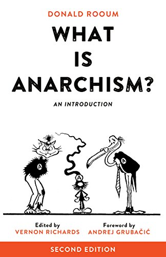 What is Anarchism?: An Introduction, Rooum, Donald