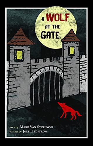 A Wolf at the Gate (Reach and Teach), Van Steenwyk, Mark