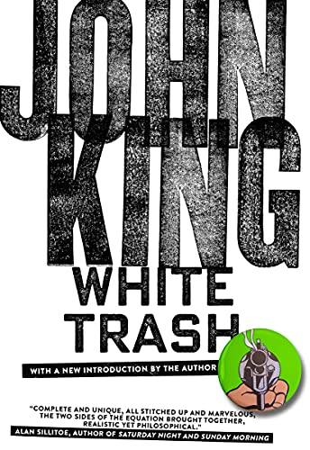 White Trash, King, John