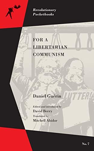 For a Libertarian Communism (Revolutionary Pocketbooks), Guérin, Daniel