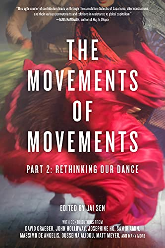 The Movements of Movements: Part 2: Rethinking Our Dance (Openworld's Challenging Empires)