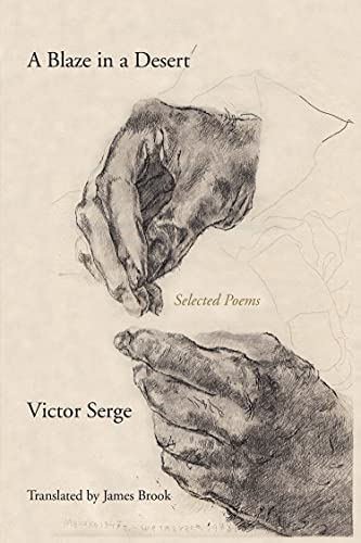 A Blaze in a Desert: Selected Poems, Serge, Victor