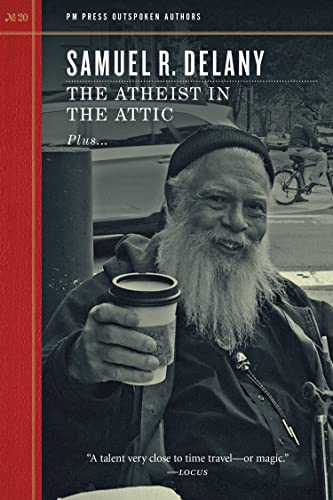 The Atheist in the Attic (Outspoken Authors), Delany, Samuel R.