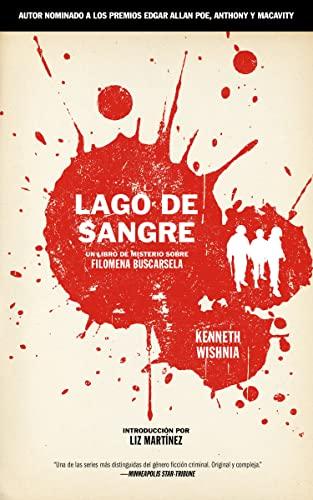 Lago de Sangre: Un libro de misterio sobre Filomena Buscarsela (A Filomena Buscarsela Mystery) (Spanish Edition), Wishnia, Kenneth