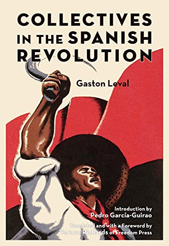 Collectives in the Spanish Revolution, Leval, Gaston