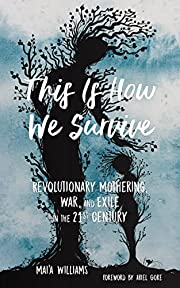 This Is How We Survive: Revolutionary…