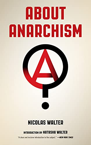 About Anarchism (Freedom), Walter, Nicolas