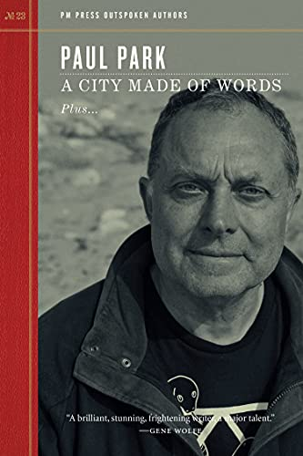 A City Made of Words (Outspoken Authors), Park, Paul