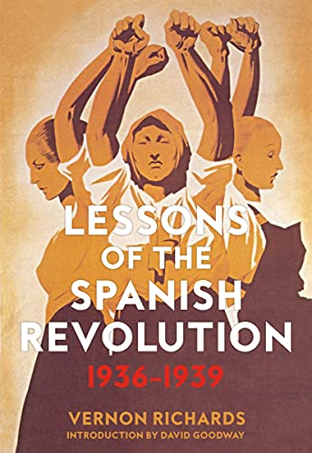 Lessons of the Spanish Revolution: 1936?1939 (Freedom), Richards, Vernon