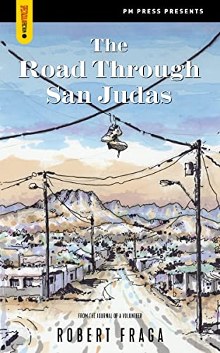 The Road Through San Judas (Spectacular Fiction), Fraga, Robert