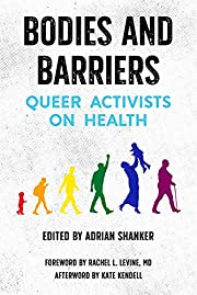 Bodies and Barriers: Queer Activists on…