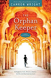 The Orphan Keeper de Camron Wright
