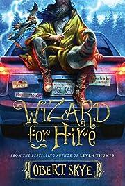 Wizard for Hire por Obert Skye