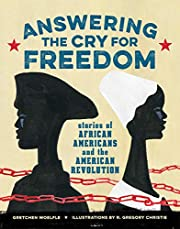 Answering the Cry for Freedom: Stories of…