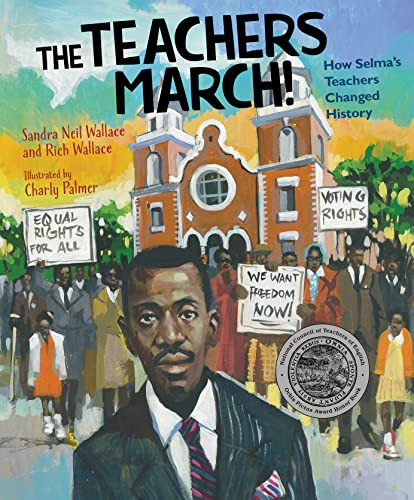 The Teachers March! By Sandra Neil Wallace