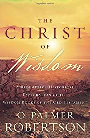 The Christ of Wisdom: A…